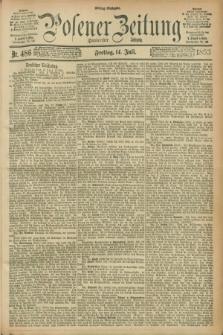 Posener Zeitung. Jg.100, Nr. 486 (14 Juli 1893) - Mittag=Ausgabe.