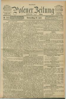 Posener Zeitung. Jg.100, Nr. 502 (20 Juli 1893) - Abend=Ausgabe.