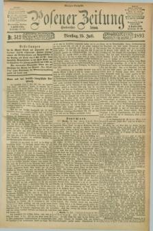 Posener Zeitung. Jg.100, Nr. 512 (25 Juli 1893) - Morgen=Ausgabe. + dod.