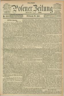 Posener Zeitung. Jg.100, Nr. 516 (26 Juli 1893) - Mittag=Ausgabe.