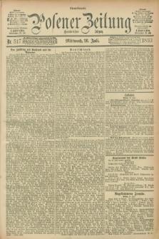 Posener Zeitung. Jg.100, Nr. 517 (26 Juli 1893) - Abend=Ausgabe.