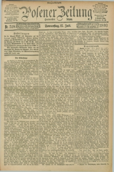 Posener Zeitung. Jg.100, Nr. 518 (27 Juli 1893) - Morgen=Ausgabe. + dod.