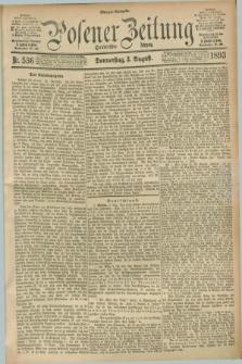 Posener Zeitung. Jg.100, Nr. 536 (3 August 1893) - Morgen=Ausgabe. + dod.