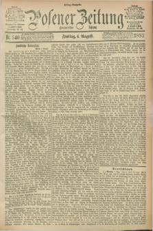 Posener Zeitung. Jg.100, Nr. 540 (4 August 1893) - Mittag=Ausgabe.
