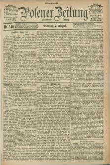 Posener Zeitung. Jg.100, Nr. 546 (7 August 1893) - Mittag=Ausgabe.