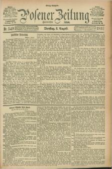 Posener Zeitung. Jg.100, Nr. 549 (8 August 1893) - Mittag=Ausgabe.
