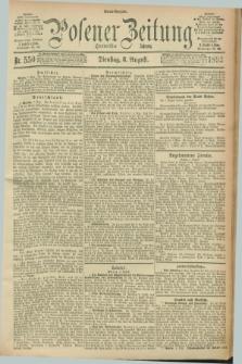 Posener Zeitung. Jg.100, Nr. 550 (8 August 1893) - Abend=Ausgabe.