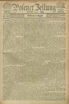 Posener Zeitung. Jg.100, Nr. 551 (9 August 1893) - Morgen=Ausgabe. + dod.