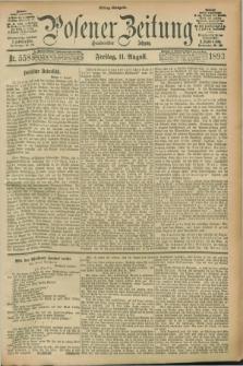 Posener Zeitung. Jg.100, Nr. 558 (11 August 1893) - Mittag=Ausgabe.