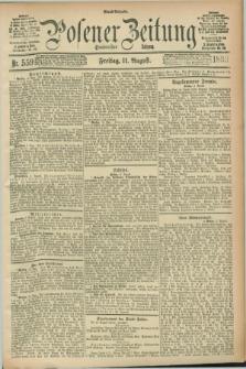 Posener Zeitung. Jg.100, Nr. 559 (11 August 1893) - Abend=Ausgabe.