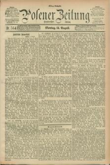 Posener Zeitung. Jg.100, Nr. 564 (14 August 1893) - Mittag=Ausgabe.