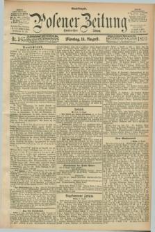 Posener Zeitung. Jg.100, Nr. 565 (14 August 1893) - Abend=Ausgabe.