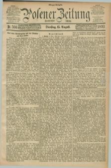 Posener Zeitung. Jg.100, Nr. 566 (15 August 1893) - Morgen=Ausgabe.