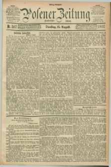 Posener Zeitung. Jg.100, Nr. 567 (15 August 1893) - Mittag=Ausgabe.