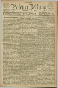 Posener Zeitung. Jg.100, Nr. 581 (20 August 1893) - Morgen=Ausgabe. + dod.
