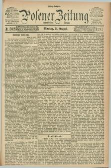 Posener Zeitung. Jg.100, Nr. 582 (21 August 1893) - Mittag=Ausgabe.