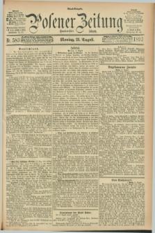 Posener Zeitung. Jg.100, Nr. 583 (21 August 1893) - Abend=Ausgabe.