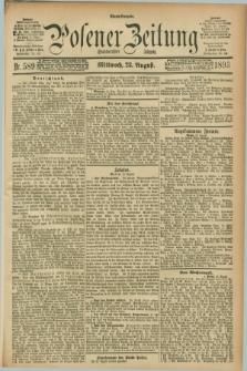 Posener Zeitung. Jg.100, Nr. 589 (23 August 1893) - Abend=Ausgabe.