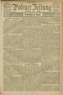 Posener Zeitung. Jg.100, Nr. 590 (24 August 1893) - Morgen=Ausgabe. + dod.