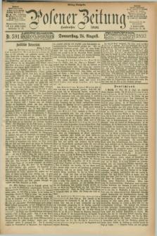 Posener Zeitung. Jg.100, Nr. 591 (24 August 1893) - Mittag=Ausgabe.