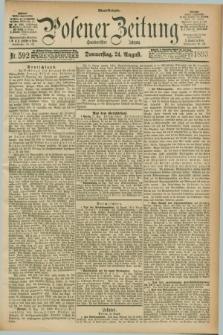 Posener Zeitung. Jg.100, Nr. 592 (24 August 1893) - Abend=Ausgabe.