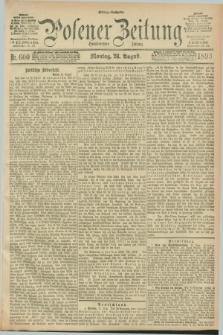 Posener Zeitung. Jg.100, Nr. 600 (28 August 1893) - Mittag=Ausgabe.