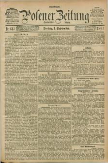 Posener Zeitung. Jg.100, Nr. 613 (1 September 1893) - Abend=Ausgabe.