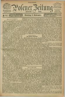 Posener Zeitung. Jg.100, Nr. 617 (3 September 1893) - Morgen=Ausgabe. + dod.