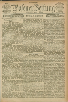 Posener Zeitung. Jg.100, Nr. 620 (5 September 1893) - Morgen=Ausgabe.
