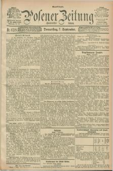 Posener Zeitung. Jg.100, Nr. 628 (7 September 1893) - Abend=Ausgabe.