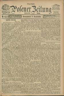 Posener Zeitung. Jg.100, Nr. 633 (9 September 1893) - Mittag=Ausgabe.