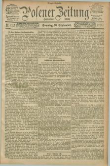 Posener Zeitung. Jg.100, Nr. 635 (10 September 1893) - Morgen=Ausgabe.