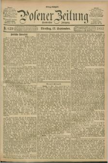 Posener Zeitung. Jg.100, Nr. 639 (12 September 1893) - Mittag=Ausgabe.