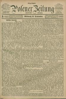 Posener Zeitung. Jg.100, Nr. 642 (13 September 1893) - Mittag=Ausgabe.