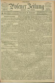 Posener Zeitung. Jg.100, Nr. 650 (16 September 1893) - Morgen=Ausgabe. + dod.