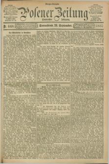 Posener Zeitung. Jg.100, Nr. 668 (23 September 1893) - Morgen=Ausgabe. + dod.