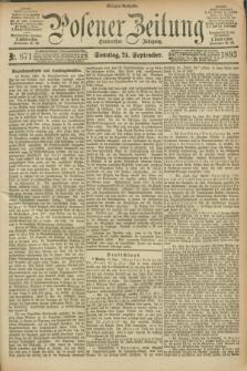 Posener Zeitung. Jg.100, Nr. 671 (24 September 1893) - Morgen=Ausgabe. + dod.