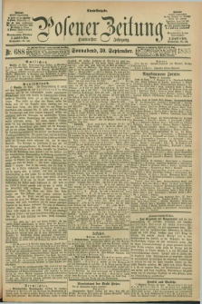 Posener Zeitung. Jg.100, Nr. 688 (30 September 1893) - Abend=Ausgabe.