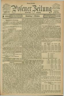 Posener Zeitung. Jg.100, Nr. 689 (1 Oktober 1893) - Morgen=Ausgabe. + dod.