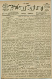 Posener Zeitung. Jg.100, Nr. 690 (2 Oktober 1893) - Mittag=Ausgabe.
