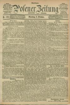 Posener Zeitung. Jg.100, Nr. 691 (2 Oktober 1893) - Abend=Ausgabe.