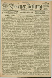 Posener Zeitung. Jg.100, Nr. 698 (5 Oktober 1893) - Morgen=Ausgabe. + dod.