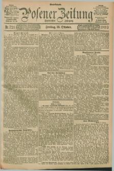 Posener Zeitung. Jg.100, Nr. 721 (13 Oktober 1893) - Abend=Ausgabe.