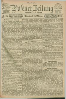 Posener Zeitung. Jg.100, Nr. 722 (14 Oktober 1893) - Morgen=Ausgabe. + dod.