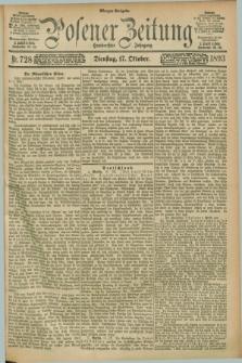 Posener Zeitung. Jg.100, Nr. 728 (17 Oktober 1893) - Morgen=Ausgabe. + dod.
