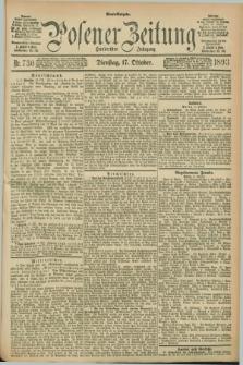 Posener Zeitung. Jg.100, Nr. 730 (17 Oktober 1893) - Abend=Ausgabe.