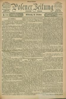 Posener Zeitung. Jg.100, Nr. 731 (18 Oktober 1893) - Morgen=Ausgabe. + dod.