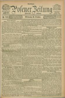 Posener Zeitung. Jg.100, Nr. 733 (18 Oktober 1893) - Abend=Ausgabe.