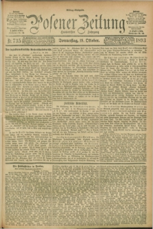Posener Zeitung. Jg.100, Nr. 735 (19 Oktober 1893) - Mittag=Ausgabe.