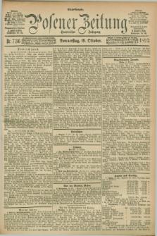 Posener Zeitung. Jg.100, Nr. 736 (19 Oktober 1893) - Abend=Ausgabe.